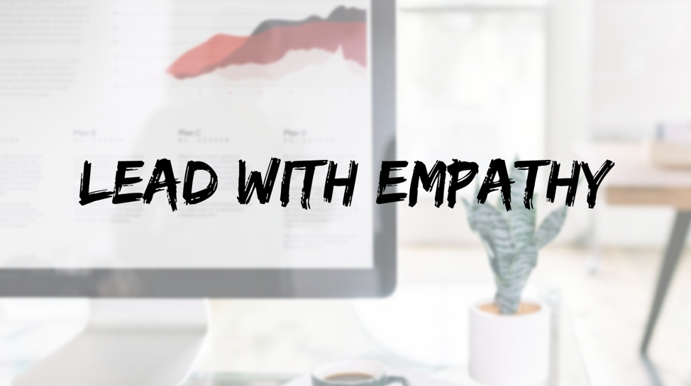 lead with empathy